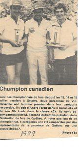 1979 - André Tardif et Louis Tardif (champions canadiens E et C) félicités par Fernand.